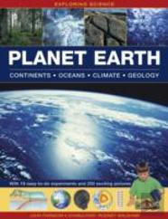 Exploring Science: Planet Earth Continents * Oceans * Climate * Geology