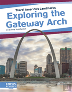 Bertrand.pt - Exploring The Gateway Arch