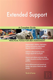 Extended Support A Complete Guide