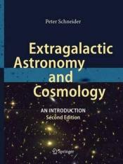 Extragalactic Astronomy And Cosmology
