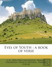 Eyes Of Youth : A Book Of Verse