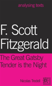 F. Scott Fitzgerald: The Great Gatsby/Tender Is The Night