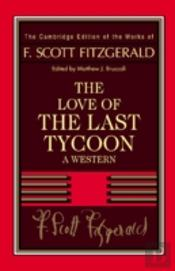 F. Scott Fitzgerald: The Love Of The Last Tycoon
