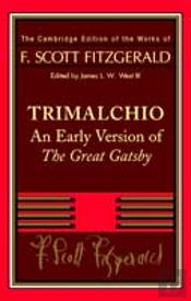 F. Scott Fitzgerald: Trimalchioan Early Version Of 'The Great Gatsby'