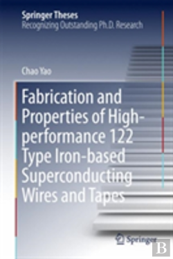 Bertrand.pt - Fabrication And Properties Of High-Performance 122 Type Iron-Based Superconducting Wires And Tapes