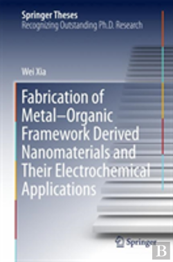 Bertrand.pt - Fabrication Of Metal-Organic Framework Derived Nanomaterials And Their Electrochemical Applications