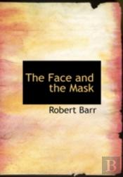 Face And The Mask