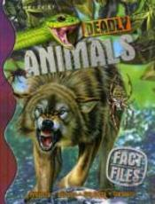 Fact File Deadly Animals