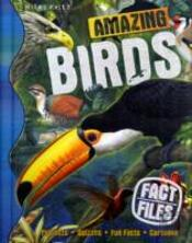 Fact Files Amazing Birds