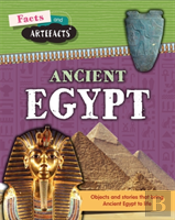 Facts And Artefacts: Ancient Egypt