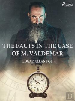 Bertrand.pt - Facts In The Case Of M. Valdemar
