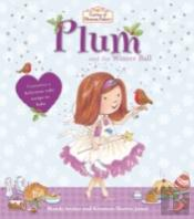 Fairies Of Blossom Bakery: Plum And The Winter Ball