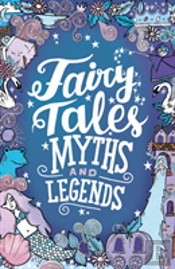 Fairy Tales Myths & Legends