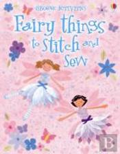 Fairy Things To Stitch & Sew