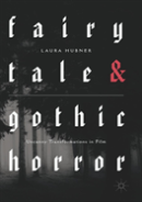 Fairytale And Gothic Horror