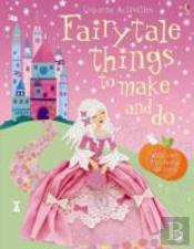 Fairytale Things To Make & Do