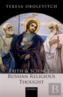 Faith And Science In Russian Religious Thought