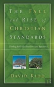 Fall And Rise Of Christian Standards
