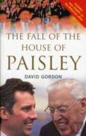 Fall Of The House Of Paisley