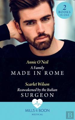 Bertrand.pt - Family Made In Rome / Reawakened By The Italian Surgeon: A Family Made In Rome (Double Miracle At Nicollino'S Hospital) / Reawakened By The Italian Surgeon (Double Miracle At Nicollino'S Hospital) (Mi