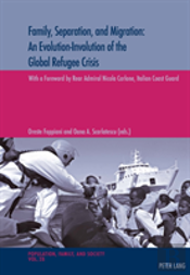 Family, Separation And Migration: An Evolution-Involution Of The Global Refugee Crisis