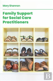 Family Support For Social Care Practitioners