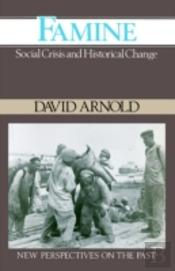 Famine And The Crisis Of Social Order