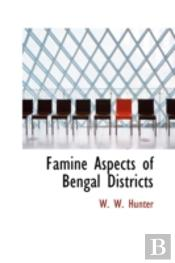 Famine Aspects Of Bengal Districts