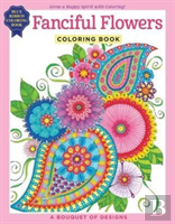 Fanciful Flowers Coloring Book