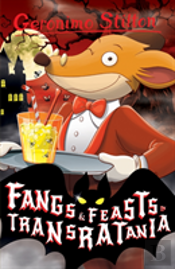 Fangs And Feasts In Transratania (Geronimo Stilton)