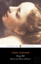 Fanny Hill, Or, Memoirs Of A Woman Of Pleasure