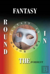 Fantasy In The Round