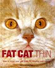 Fat Cat Thin