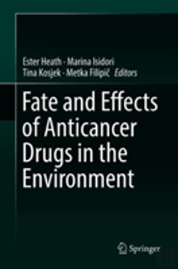 Bertrand.pt - Fate And Effects Of Anticancer Drugs In The Environment