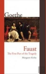 Faust: The First Part Of The Tragedy