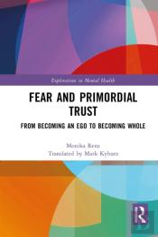 Fear And Primordial Trust