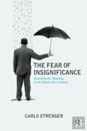 Fear Of Insignificance