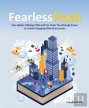 Fearless Flash How To Use Adobe Indesign