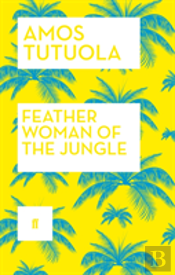 Feather Woman Of The Jungle