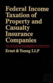 Federal Income Taxation Of Property And Casualty Insurance Companies