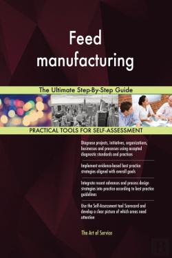 Bertrand.pt - Feed Manufacturing The Ultimate Step-By-Step Guide