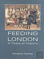 Feeding London: A Taste Of History