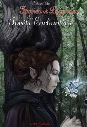 Feeries Et Legendes Des Forets Enchantees