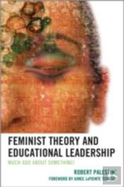 Feminist Theory And Educational Leadership
