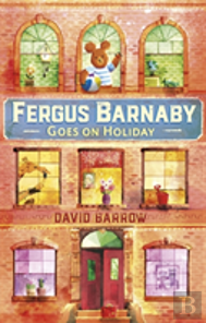 Fergus Barnaby Goes On Holiday