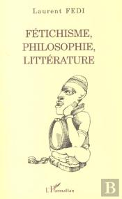 Fetichisme Philosophie Litterature