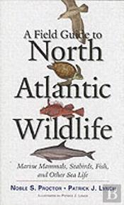 Field Guide To North Atlantic Wildlife