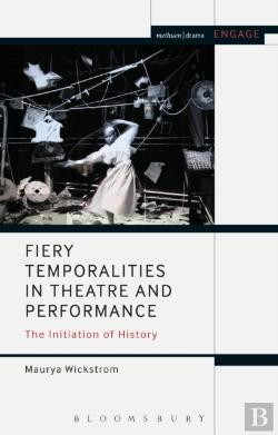 Bertrand.pt - Fiery Temporalities In Theatre And Performance