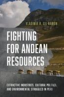 Fighting For Andean Resources