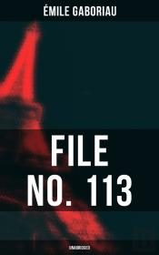 File No. 113 (Unabridged)